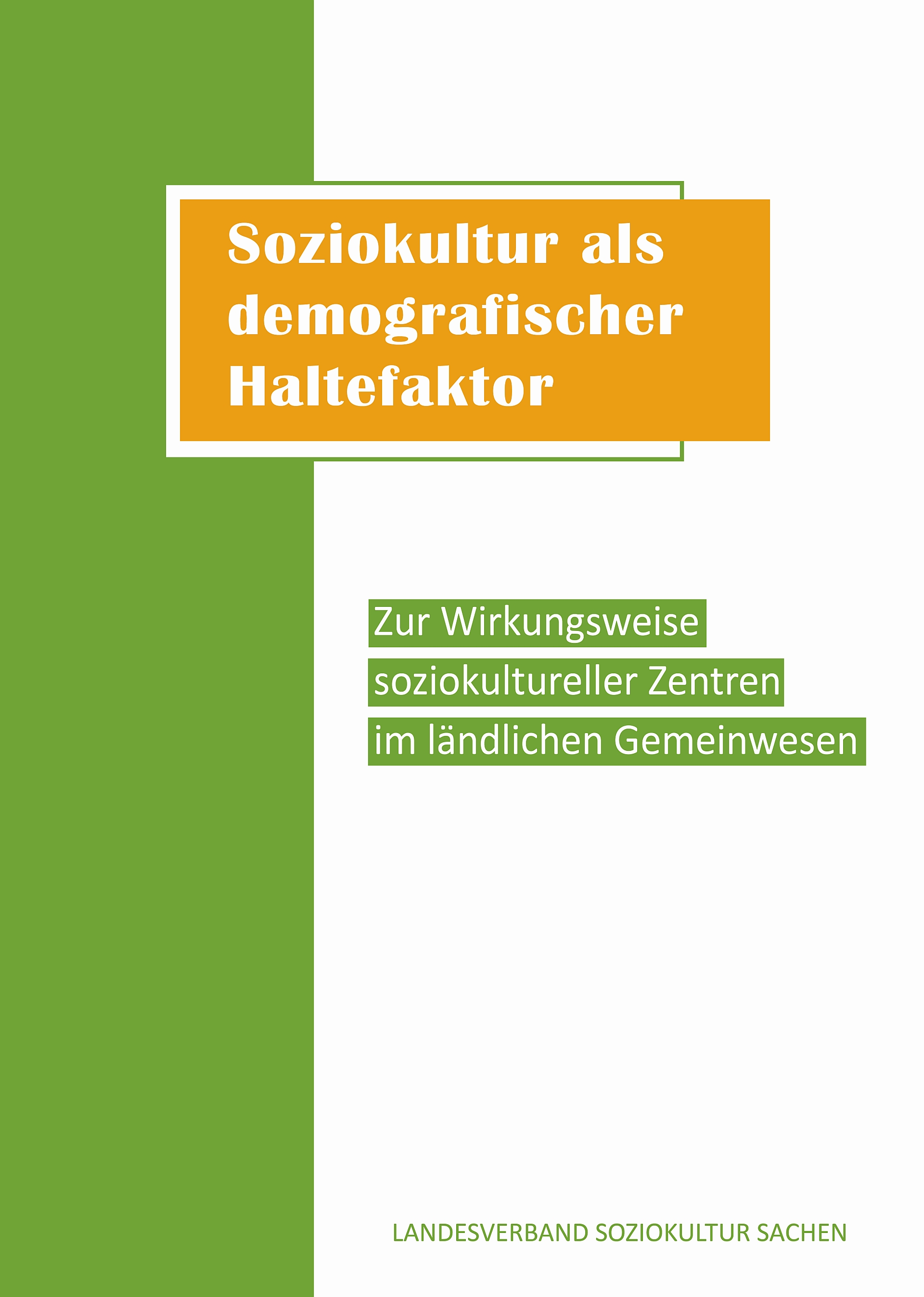 Publikation: Gutachten Soziokultur (Grafik/ Layout & Textsatz: Kathrin Weigel)